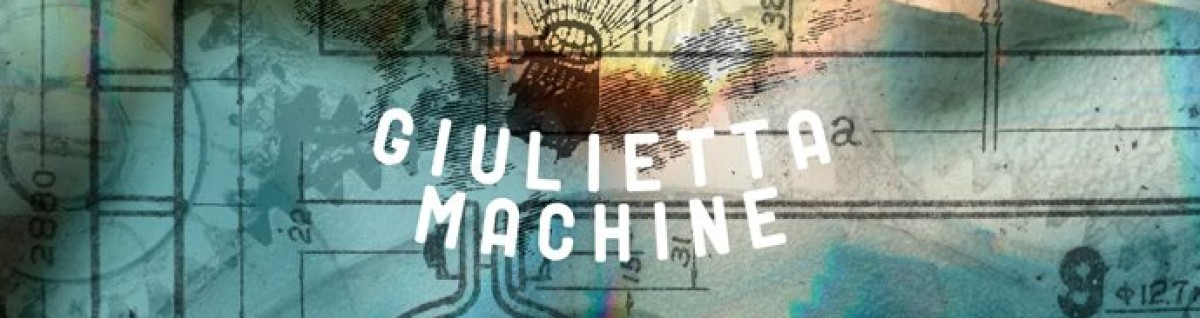 Giulietta Machine – Toki Doki Blog